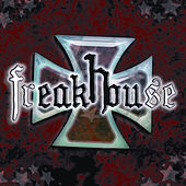 Play & Download Freakhouse by Freakhouse | Napster