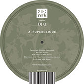 Superclique EP by DJ Q