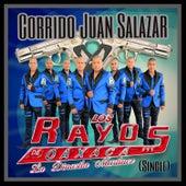 Play & Download Corrido Juan Salazar by Los Rayos De Oaxaca | Napster