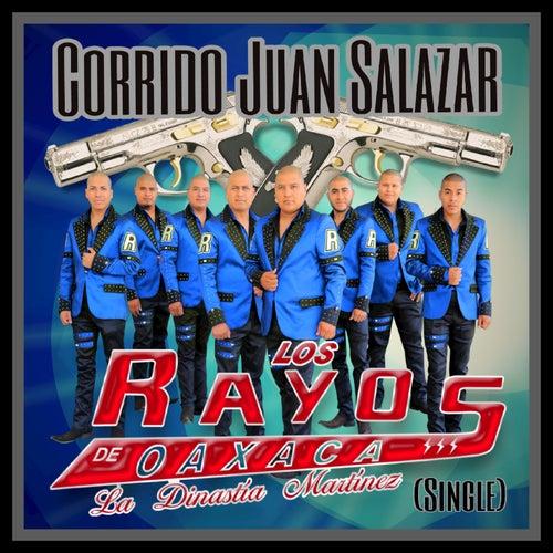 Corrido Juan Salazar by Los Rayos De Oaxaca