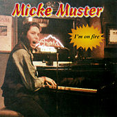 Play & Download I´m On Fire by Micke Muster | Napster