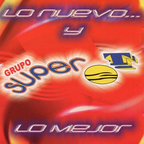 Play & Download Lo Nuevo y Lo Mejor by Grupo Super T | Napster