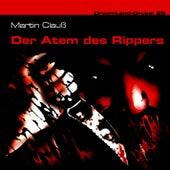 Folge 28: Der Atem des Rippers by DreamLand Grusel
