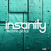 Insanity Techno Picks, Vol. 1 by Various Artists