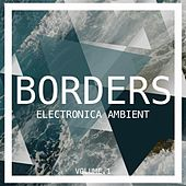 Borders Electronica Ambient, Vol. 1 by Various Artists