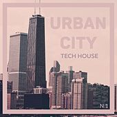 Urban City Tech House, Vol. 1 by Various Artists