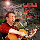 Play & Download Gaughan Live! At the Trades Club by Dick Gaughan | Napster