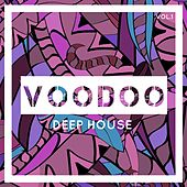 Voodoo Deep House, Vol. 1 by Various Artists