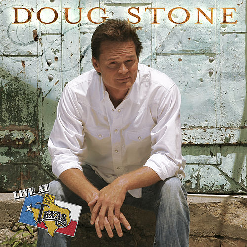 Live at Billy Bob's Texas by Doug Stone