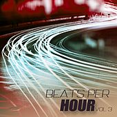 Play & Download Beats Per Hour, Vol. 3 - Tech House by Various Artists | Napster