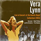 Play & Download Vera Lynn - Live in Concert at the Guards Depot, Catherham (1955) by Vera Lynn | Napster
