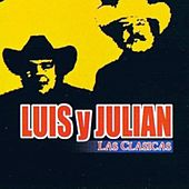Play & Download Las Clasicas by Luis y Julián | Napster