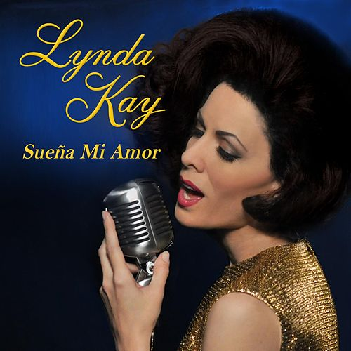 Play & Download Sueña Mi Amor by Lynda Kay | Napster