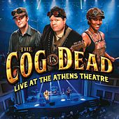 Play & Download Live at the Athens Theatre by The Cog is Dead | Napster