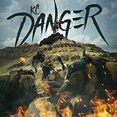 Play & Download Danger (feat. Baby Savage, Furst Klass & Courtney) by KC (Trance) | Napster