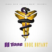 Play & Download Kobe Bryant by II tone | Napster
