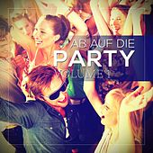 Play & Download Ab auf die Party Vol. 1 by Various Artists | Napster
