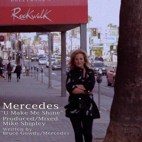 U Make Me Shine by Mercedes