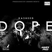 Dope by Rasheed