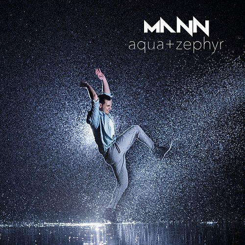 Play & Download Aqua + Zephyr by Mann | Napster