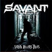 Play & Download Serial Killers' Tales by Savant | Napster