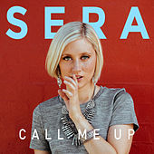Call Me up by Sera