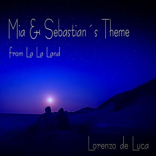 Mia & Sebastian's Theme de Lorenzo de Luca