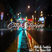 Play & Download City Stories by Milk 'n' Cookies | Napster