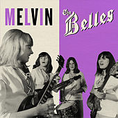 Melvin by The Belles