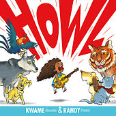 Play & Download Howl by Kwame | Napster