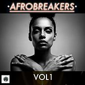 Afrobreakers, Vol. 1 by Various Artists