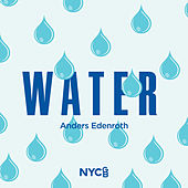 Play & Download Edenroth: Water by National Youth Choir of Great Britain | Napster