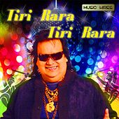 Play & Download Tiri Rara Tiri Rara - Single by Labh Janjua | Napster