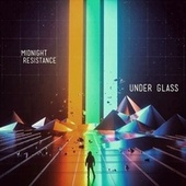 Play & Download Under Glass by Midnight Resistance | Napster