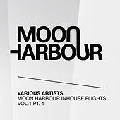 Play & Download Moon Harbour Inhouse Flights, Vol. 1, Pt. 1 by Various Artists | Napster