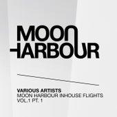 Moon Harbour Inhouse Flights, Vol. 1, Pt. 1 by Various Artists