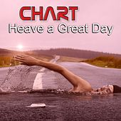Chart: Heave a Great Day by Various Artists