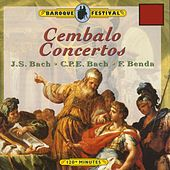 Play & Download J.S. Bach,  C.P.E. Bach & G. A. Benda: Cembalo Concertos by Various Artists | Napster
