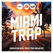 Play & Download Miami Trap (Part 1) by Various Artists | Napster