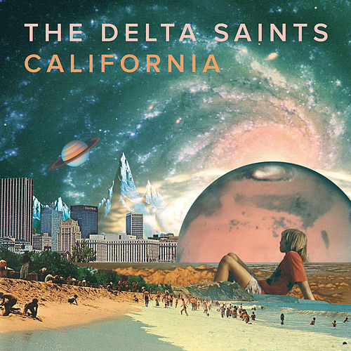 California by The Delta Saints