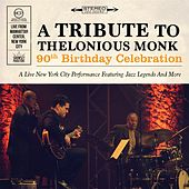 A Tribute to Thelonious Monk, 90th Birthday Celebration (Live) by Various Artists
