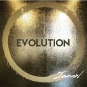 Evolution by Ismael