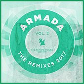 Armada - The Remixes 2017, Vol. 2 (The Future House Edition) by Various Artists