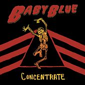 Concentrate by Baby Blue