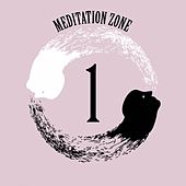Meditation Zone 1 by Various Artists