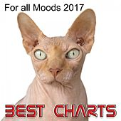 Best Charts: For All Moods 2017 by Various Artists