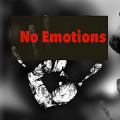 No Emotions by Various Artists