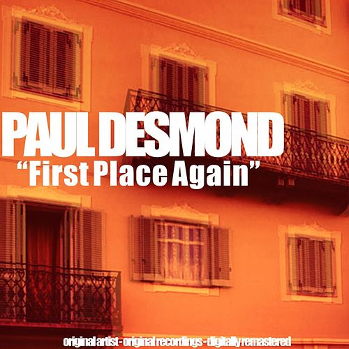 First Place Again (Original Album) von Paul Desmond