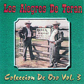Play & Download Colección de Oro, vol. 3 by Los Alegres de Teran | Napster