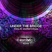Play & Download Under the Bridge by Chino XL | Napster